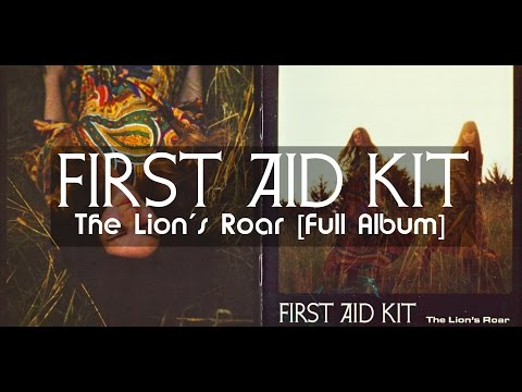 First Aid Kit - The Lion's Roar [Full Album]