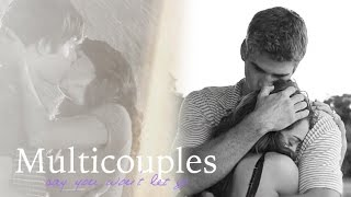 Multicouples | Say You Won't Let Go