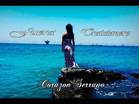 CORAZON SERRANO - FUERA TRAICIONERO (AUDIO OFICIAL) JULIO 2015 FULL HD