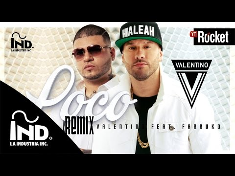 Valentino Ft Farruko – Loco (Remix) (Video Lyric) videos