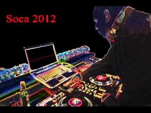 2012 Soca Mix Part 1
