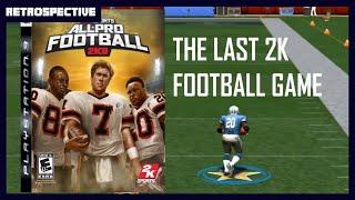 All-Pro Football 2K8 Retrospective