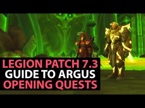 World Of Warcraft Legion Patch 7.3 Guide - Advancing Week 1 Quests - Part 3
