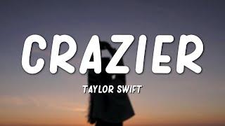 Download lagu Taylor Swift - Crazier (Lyrics)