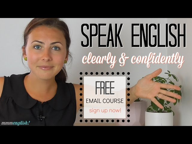 Speak English Clearly & Confidently!