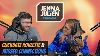Podcast #158 -  Clickbait Roulette & Missed Connections