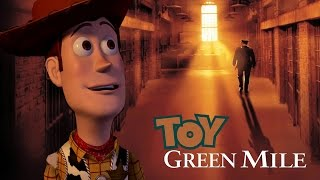 The Green Mile (Toy Story Mash-Up) Trailer