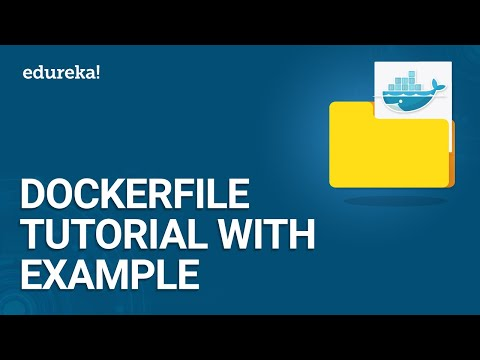 Dockerfile Tutorial with Example | Creating your First Dockerfile | Docker Training | Edureka