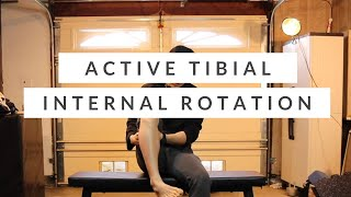 Tibial internal rotation corrective exercises