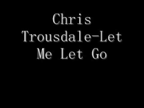 Chris Trousdale New Single 2009 Let Me Let Go video