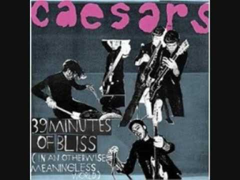 Caesars - Kick you out