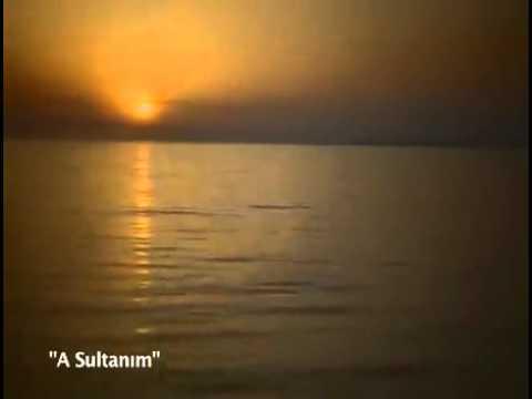 A Sultanım (Müziksiz İlahi)
