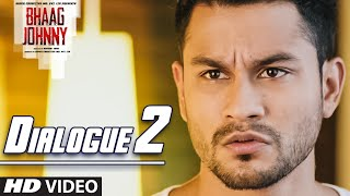 Bhaag Johnny Dialogue - 'Kuch Toh Lafda Hai Is Offer Me! ' | T-Series