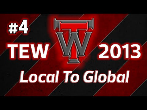 TEW 2013 Local To Global - Episode 4 [Wrestlepocalypse!]