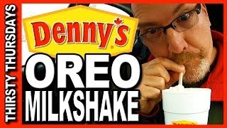 Thirsty Thursdays - Denny's Oreo Milkshake Review WOW! 773 CALORIES!!!