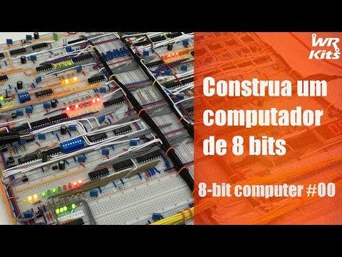 CONSTRUA UM COMPUTADOR DE 8 BITS   8-bit Computer #00