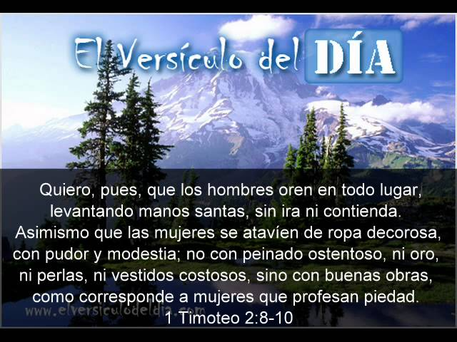 El versiculo del dia .com - 1 Timoteo 2 v8-10