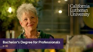 Bachelor's Degree for Professionals - It's Never Too Late