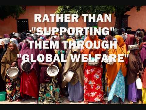 "SOMALI ""FAMINE"" = GLOBAL ""WELFARE"""