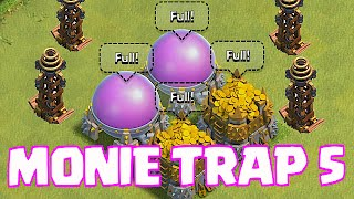 Clash Of Clans - Monie Trap 5 (Champion Trolling)