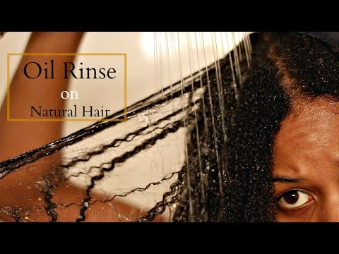 Oil Rinsing | Natural Hair