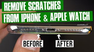 Remove Scratches from iPhone and Apple Watch