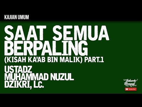 Kajian Islam : The Rabbaanians : Saat Semua Berpaling Part.1 - Ustadz Muhammad Nuzul Dzikri, Lc.