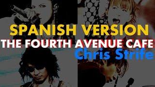L'Arc~en~Ciel - THE FOURTH AVENUE CAFE ~Fandub español~ Chris Strife