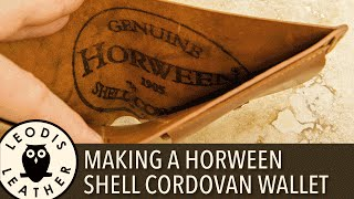 Making a Horween Shell Cordovan Wallet