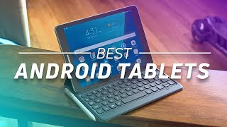 Best Android Tablets (Fall 2017)
