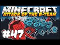 Minecraft - Attack of The B-Team - Ep.47 : OMG! I Quit, never again!