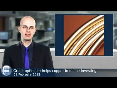 Greek optimism helps copper in online investing