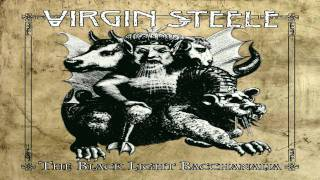 Watch Virgin Steele The Black Light Bacchanalia the Age That Is To Come video