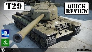 T29 Quick Review! - World of Tanks Console ( Xbox / PS4 )