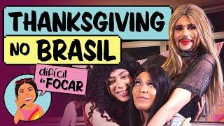 Difícil de Focar com Blogueirinha feat. Victor Meyniel e Natty | Ação de Graças Agora Tem no Brasil