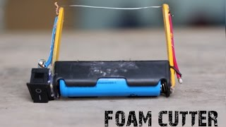 How to make an Electric Foam Cutter