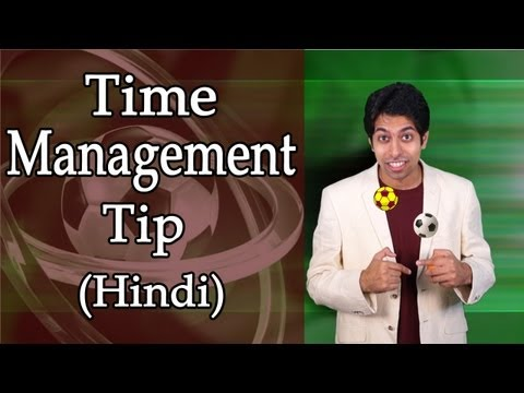 Don't Catch Every Ball: Time Management Tips in Hindi