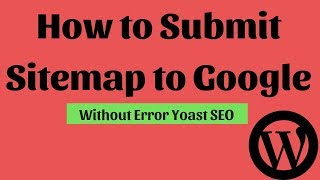 How to Submit Sitemap to Google | submit webmaster tools 2018