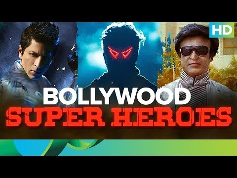 Bollywood Super Heroes - Bhavesh Joshi, Chitti & G. One