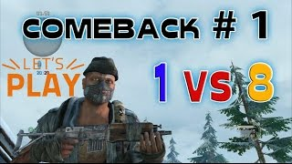 | THE LAST OF US | Comeback # 1 | 1 vs 8 |