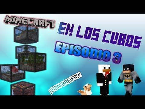 MINECRAFT: EN LOS CUBOS EP.3 CON BREIFR9 ¡¡ARAÑA
