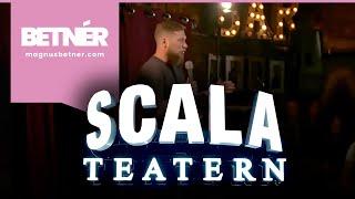 Betnér på Scala - Ny special!