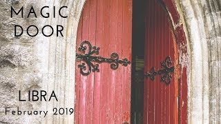 LIBRA:  Magic Door   February 2019