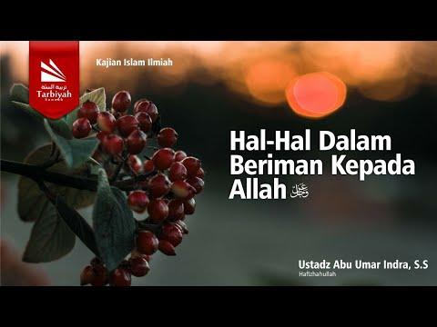 Syarah Aqidah Ahlus Sunnah Wal Jamaah | Ustadz Abu Umar Indra