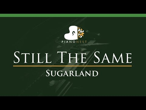 Sugarland - Still The Same - LOWER Key (Piano Karaoke / Sing Along)