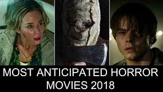 Top 10 Most Anticipated Horror Movies 2018