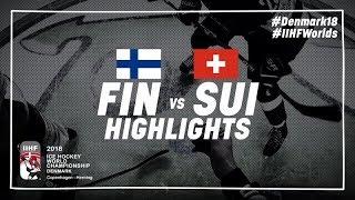 Game Highlights: Finland vs Switzerland May 17 2018 | #IIHFWorlds 2018