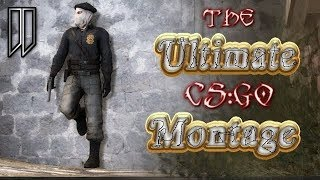 The Ultimate CS:GO Montage 2