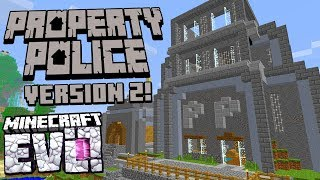 Property Police Get A Promotion! - Minecraft Evolution SMP #68
