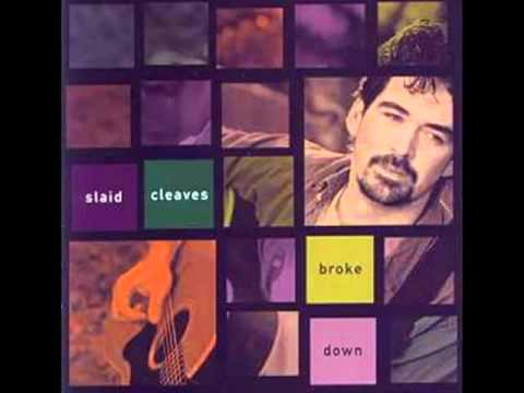 Slaid Cleaves - One Good Year